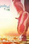 Mindful Run voor minder stress en meer energie De Kuilen Langenboom