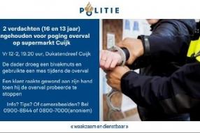 Cuijk - Twee verdachten opgepakt voor poging overval supermarkt in Cuijk